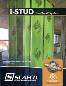 SCAFCO I-Stud Shaftwall System